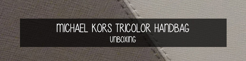 michael-kors-tricolor-handbag-unboxing