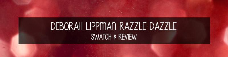 deborah-lippman-razzle-dazzle-review