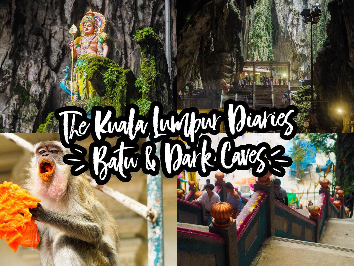 The Kuala Lumpur Diaries #3 – Day 1 – Batu Caves