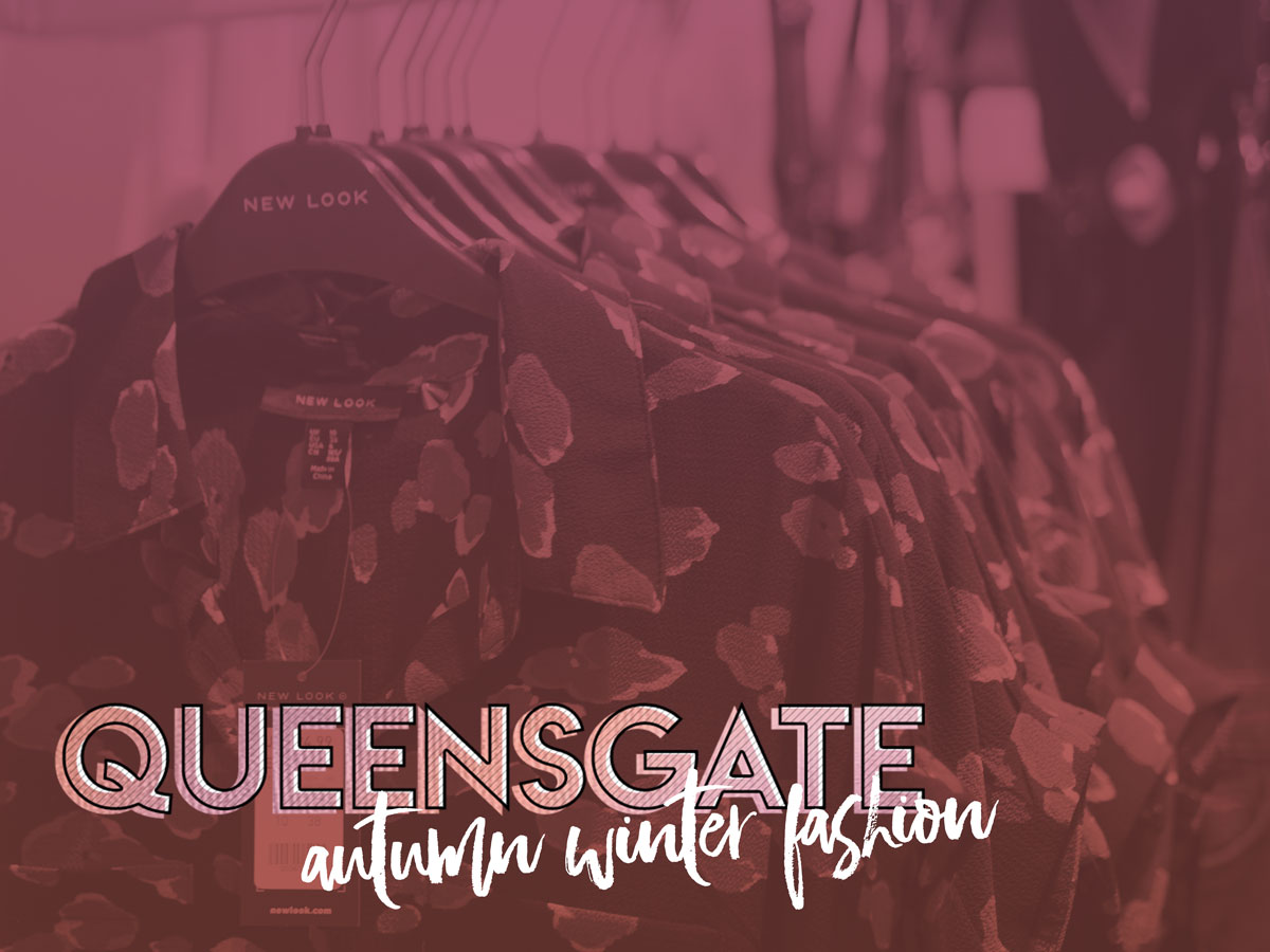 The Autumn Winter Fashion Five with Queensgate