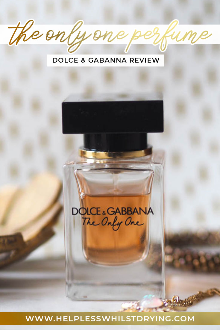 Dolce and Gabanna The Only One Perfume Review - Pinterest